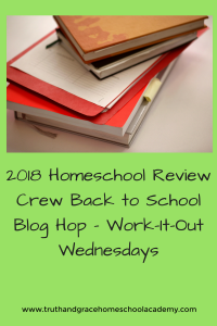 2018 Homeschool Review Crew Back to School Blog Hop - Work-It-Out Wednesdays