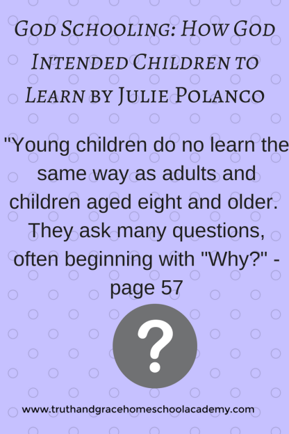 God Schooling_ How God Intended Children to Learn by Julie Polanco