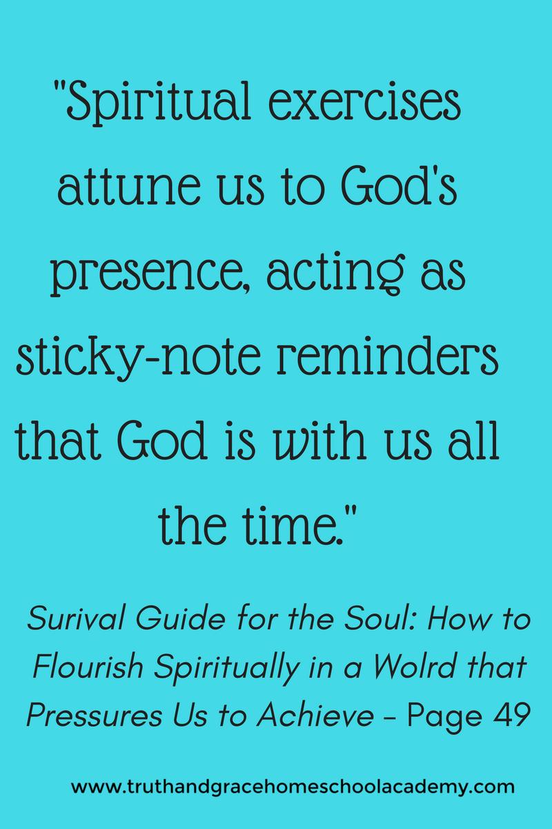 Spiritual exercises attune us