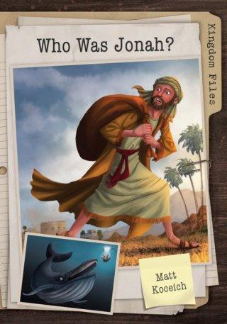 the-kingdom-files-who-was-jonah