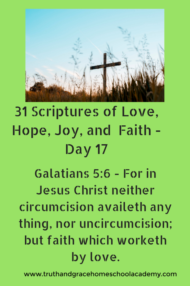 31 Scriptures of Love, Hope, Joy, and Faith - Day 17(1)