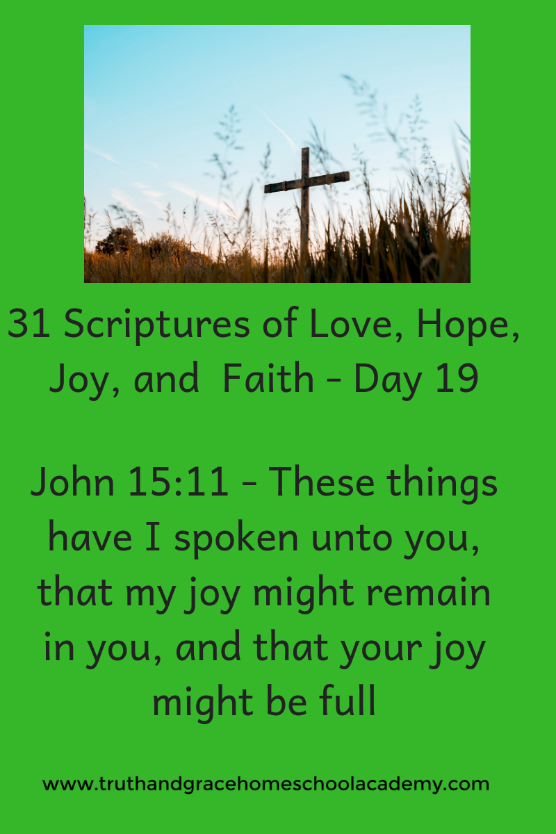 31 Scriptures of Love, Hope, Joy, and Faith - Day 19(1)