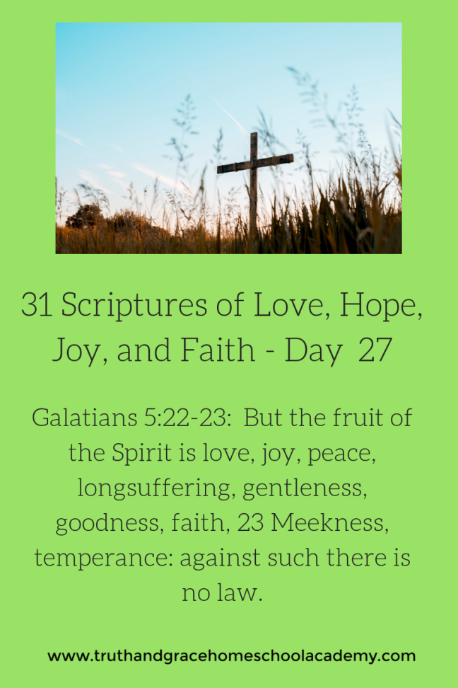 31 Scriptures of Love, Hope, Joy, and Faith - Day 27
