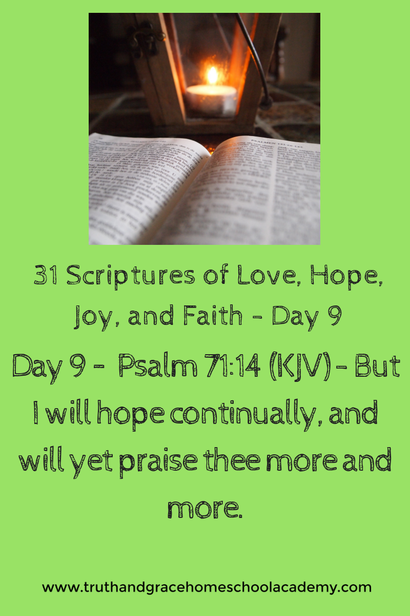 31 Scriptures of Love, Hope, Joy, and Faith - Day 9