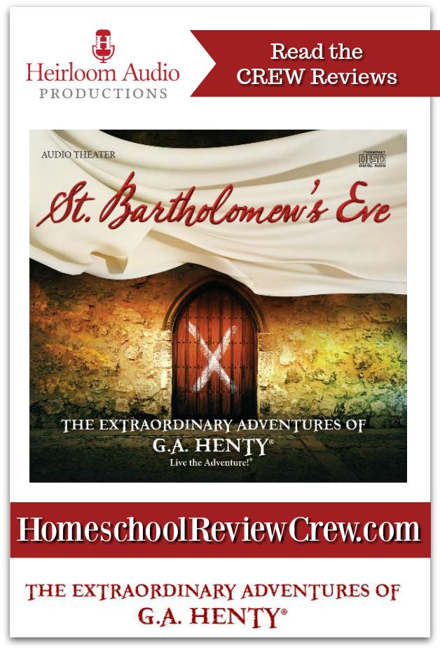 St-Bartholomews-Eve-Heirloom-Production-Homeschool-Reviews - Copy (2)