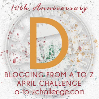 #AtoZChallenge 2019 Tenth Anniversary blogging from A to Z challenge letter D